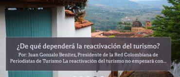 ¿De qué dependerá la reactivación del turismo?